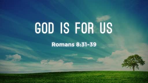 God Is For Us (April 29, 2018)