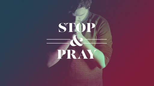Stop and Pray when Tragedy Strikes