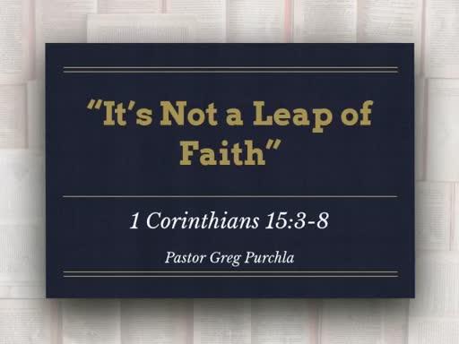 It's Not a Leap of Faith