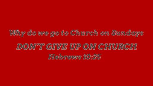 Why do we go to Church on Sundays
