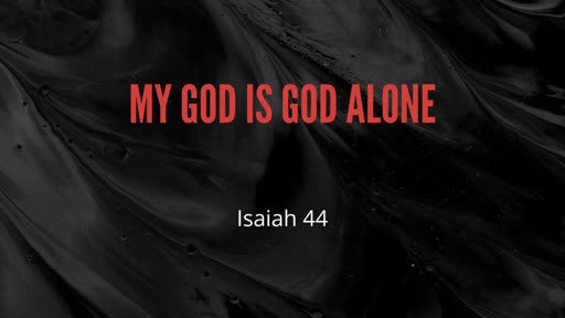 My God is God Alone
