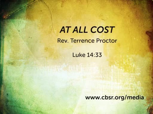 """4.29.18 1st Service """"At All C.O.S.T."""""""