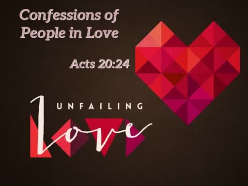 Sunday April 29, 2018.  Unfailing Love