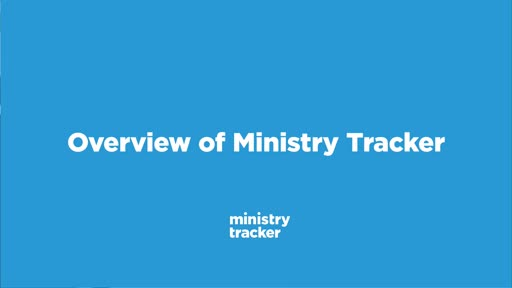 Overview of Ministry Tracker