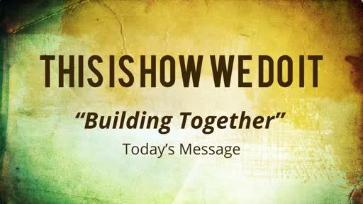 Building Together - Apostle Uyi Abraham