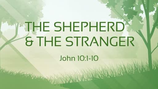 The Shepherd and The Stranger