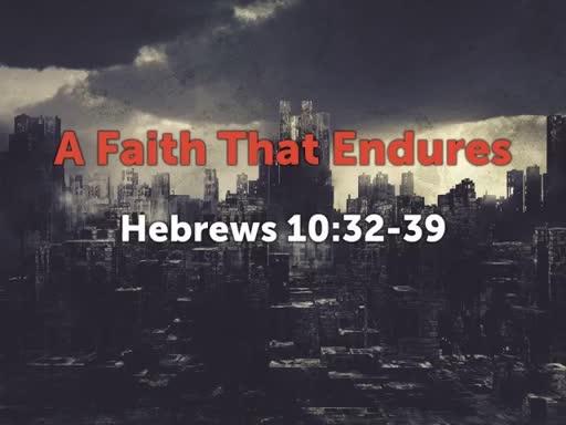 A Faith That Endures