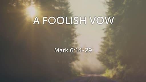 A Foolish Vow