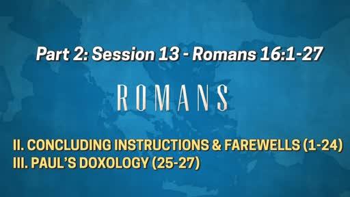 Romans - Part 2: Session 13 (16:1-27)