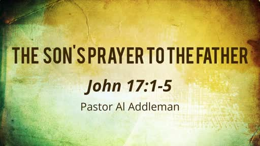 The Son's Prayer to the Father