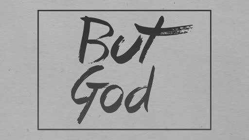 But God - Lesson 1: Salvation