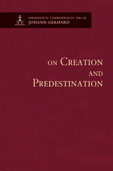 On Creation and Predestination