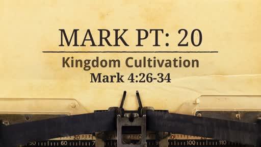 Mark Pt: 20 Kingdom Cultivation