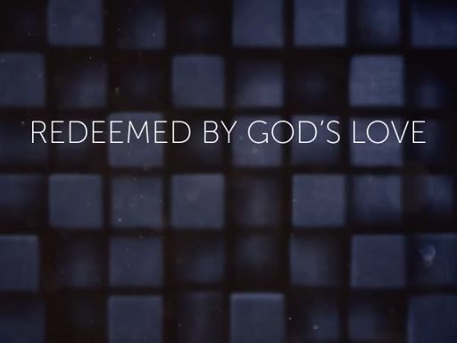 Redeemed by God's Love