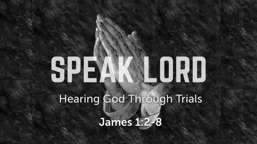 5/6/2018 Speak Lord: Trials