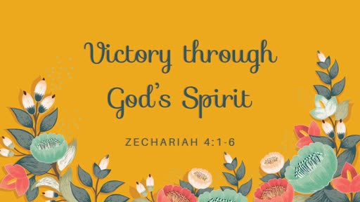 Victory through God's Spirit - 05.06.18 AM