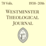 Westminster Theological Journal (78 vols.) (1938-2016)