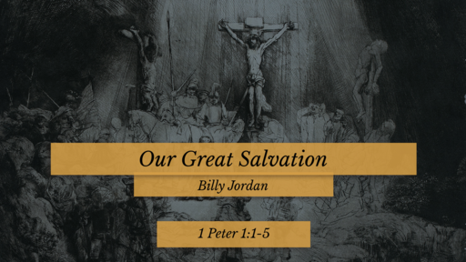 Our Great Salvation