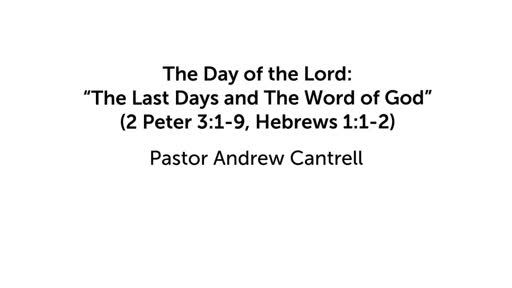 """The Day of the Lord: """"The Last Days and The Word of God"""""""