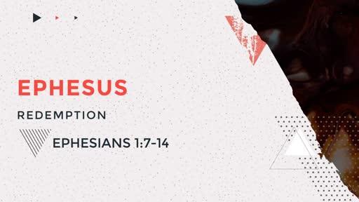 Ephesus 3: Redemption