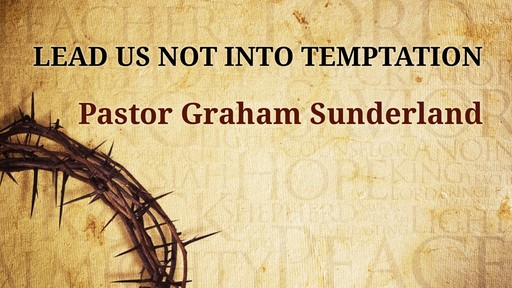 Lead us not into tempation
