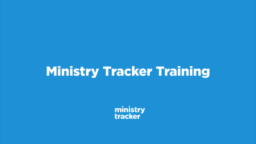 Ministry Tracker Training
