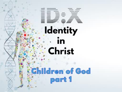 May 6 - ID:X 3 - Children of God, pt. 1