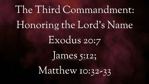 Exodus 20:7: The Third Commandment: Honoring the Lord's Name