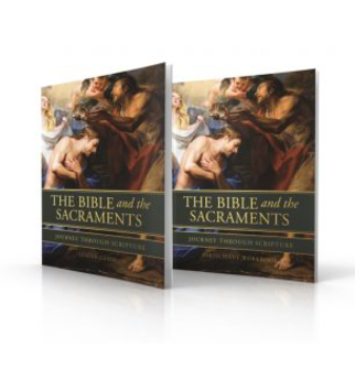 The Bible and the Sacraments: Small Group Curriculum