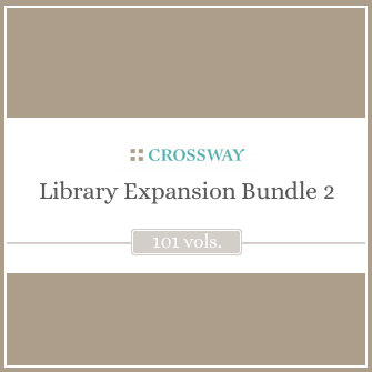 Crossway Library Expansion Bundle 2 (101 vols.)