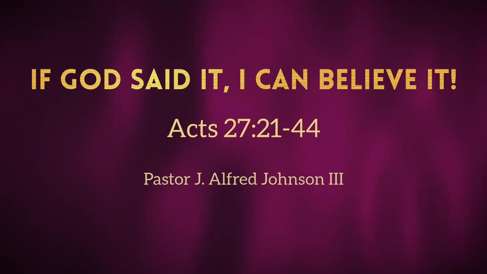 If God Said It, I Can Believe It! - Faithlife Sermons