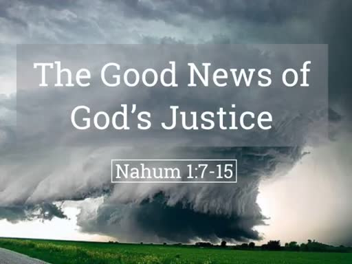 The Good News of God's Justice