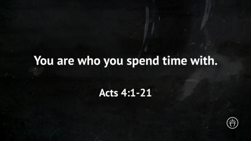 You are who you spend time with