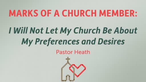I Will Not Let My Church Be About My Preferences and Desires