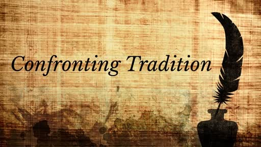 Confronting Tradition