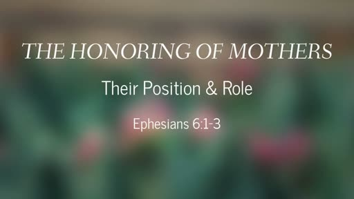 The Honoring of Mothers