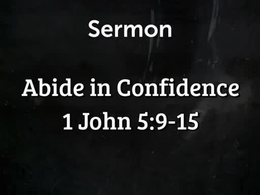 Abide in Confidence