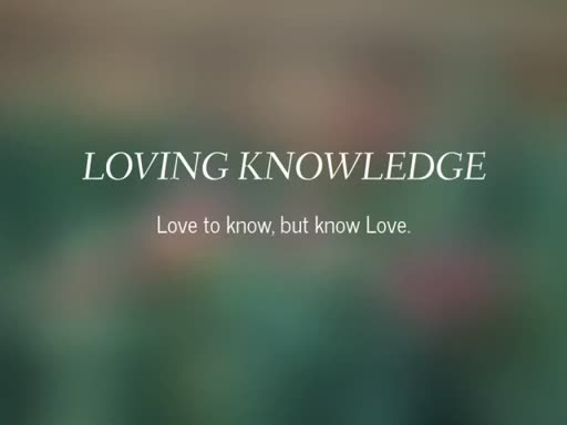 1 Corinthians 8: Loving Knowledge