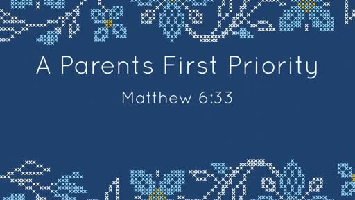 A Parents First Priority