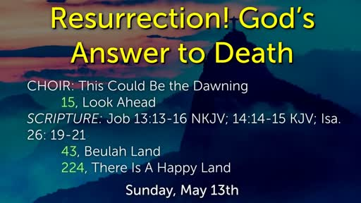Resurrection! God's Answer to Death