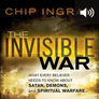The Invisible War: What Every Believer Needs to Know about Satan, Demons, and Spiritual Warfare (audio)