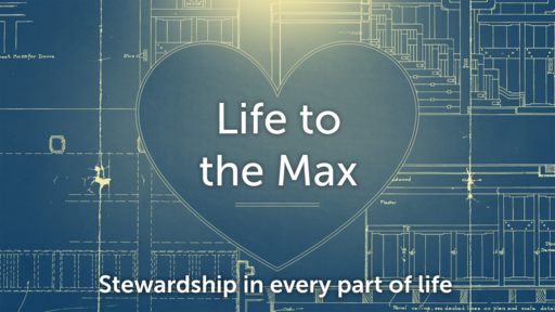Life to the Max  - May 6, 2018