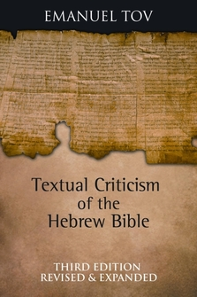 Textual Criticism of the Hebrew Bible, 3rd ed.