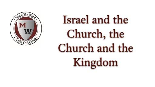 MOTW Sem 6, Lesson 3 Israel, the church, and the Kingdom