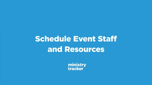 Schedule Event Staff and Resources