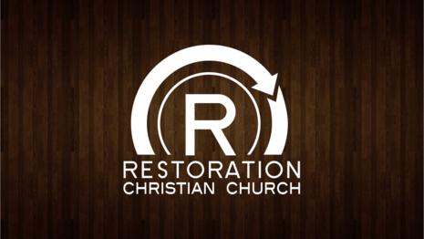 Restoration Christian Church Live Stream