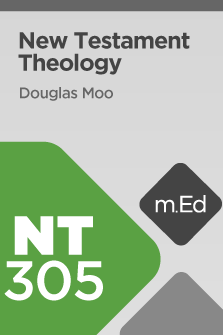 NT305 New Testament Theology (Course Overview)