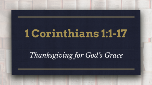 Thanksgiving for God's Grace