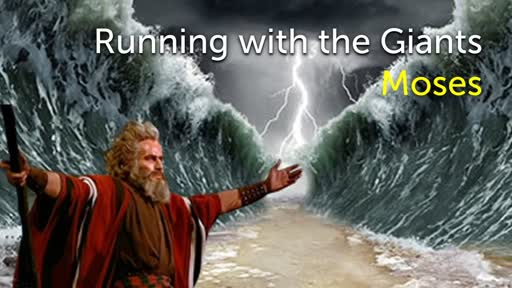 Running with the Giants - Moses