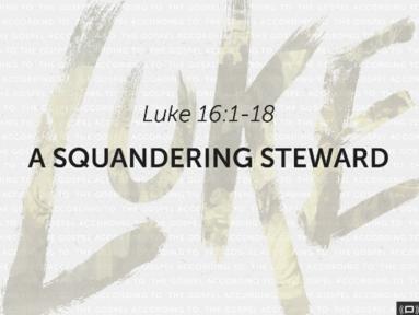 A Squandering Steward